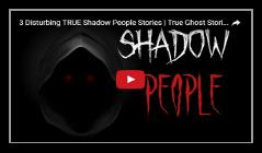 shadowpeople-trueghoststories-b
