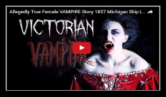Victorian vampire true paranormal stories video